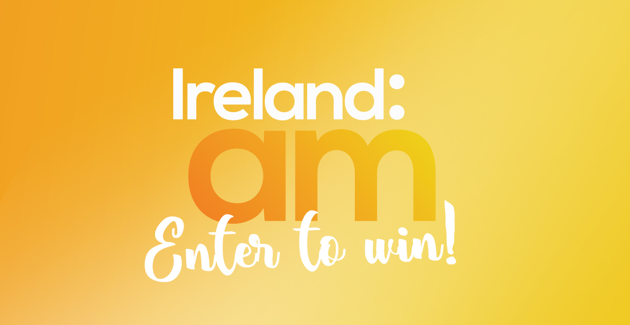Win with Ireland and AM and Visit Waterford