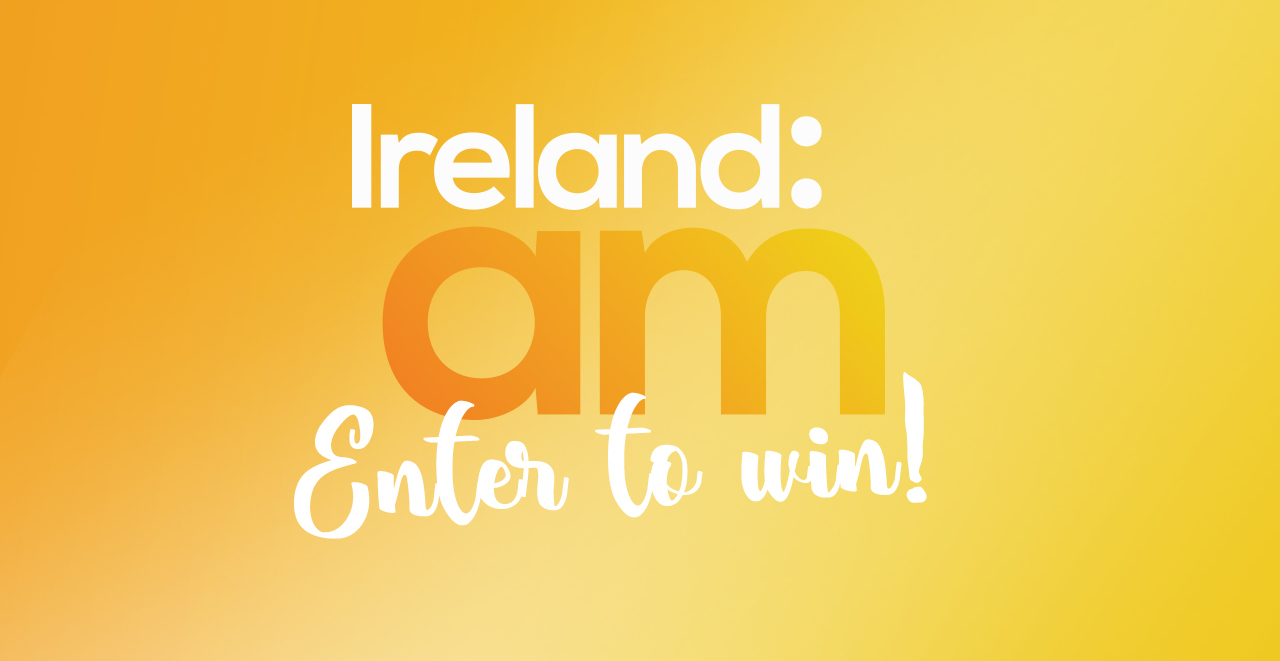 Win with Ireland AM and Next