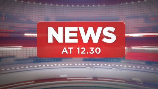 News at 12.30