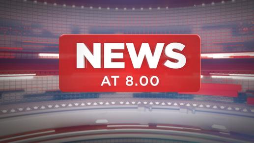 News at 8